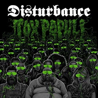 Disturbance: Tox Populi CD